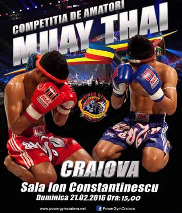 COMPETITIA DE MUAY THAI organizată de CS.POWER GYM CRAIOVA